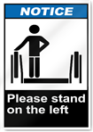 Please Stand On The Left Notice Signs