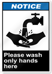 Please Wash Only Hands Here2 Notice Signs