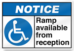 Ramp Available From Reception Notice Signs