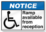 Ramp Available From Reception2 Notice Signs