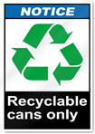 Recyclable Cans Only Notice Signs