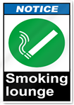 Smoking Lounge Notice Signs