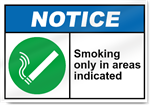 Smoking Only In Areas Indicated Notice Signs