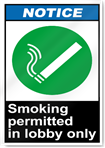 Smoking Permitted In Lobby Only Notice Signs