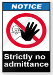 Strictly No Admittance Notice Signs