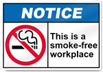 This Is A Smoke-Free Workplace Notice Signs