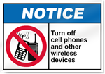 Turn Off Cell Phones And Other Wireless Devices Notice Signs