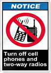 Turn Off Cell Phones And Two-Way Radios Notice Signs
