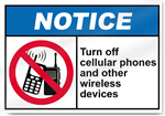 Turn Off Cellular Phones And Other Wireless Devices Notice Signs