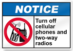 Turn Off Cellular Phones And Two-Way Radios Notice Signs
