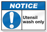 Utensil Wash Only Notice Signs