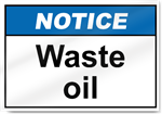 Waste Oil Notice Signs