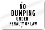 Horizontal No Dumping Under Penalty Of Law Sign