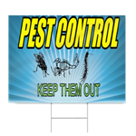 Pest Control Keep Them Out Sign