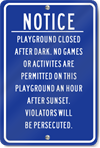 After Dark Notice Playground Sign