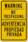 Warning No Trespassing Spanish/English Sign