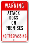 Warning Attack Dogs Sign
