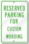 Reserved Parking Custom Sign