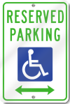 Reserved Parking for Handicap Sign With Double Arrow