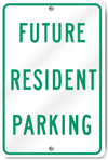 Future Resident Parking Metal Sign