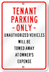 Tenant Parking Only Unauthorized Vehicles Sign