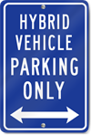 Hybrid Vehicle Double Arrow Metal Sign