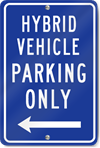 Hybrid Vehicle Left Arrow Metal Sign