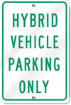 Hybrid Vehicle Parking Only Sign