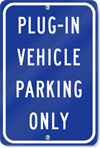 Plug-In Vehicle Parking Only Sign