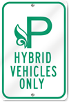 Hybrid Vehicle Parking Only (Leaf) Sign