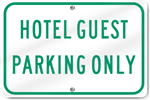 Horizontal Hotel Guest Parking Only Sign