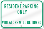 Horizontal Resident Parking Only Sign