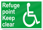 Disabled Refuge Point Keep Clear Safety Signs