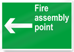 Fire Assembly Point Left Safety Signs