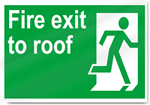 Fire Exit To Roof Safety Signs