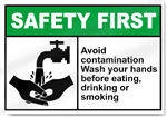 Avoid Contamination Wash Your Hands Before Eating, Drinking, Or Smoking Safety First Signs
