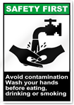 Avoid Contamination Wash Your Hands Safety First Sign