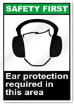 Ear Protection Required Safety First Sign