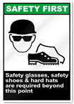 Safety Glasses Safety Shoes Safety First Sign