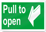 Pull To Open Safety Signs