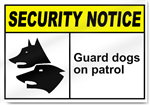 Guard Dogs On Patrol Security Signs