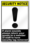 If Alarm Sounds Please Return Your Goods Security Sign