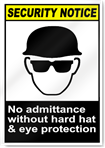 No Admittance Without Hard Hat Security Sign