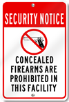 Security Notice Concealed Firearms Are Prohibited In This Facility Sign