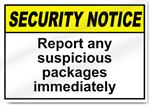 Report Any Suspicious Packages Immediately Security Signs