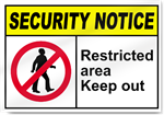 Restricted Area Authorized Persons Only Security Sign