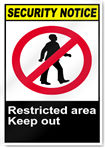 Restricted Area Keep Out Security Signs