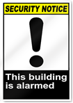 This Building Is Alarmed Security Signs