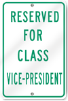 Reserved For Class Vice-President Sign