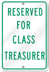 Reserved For Class Treasurer Sign
